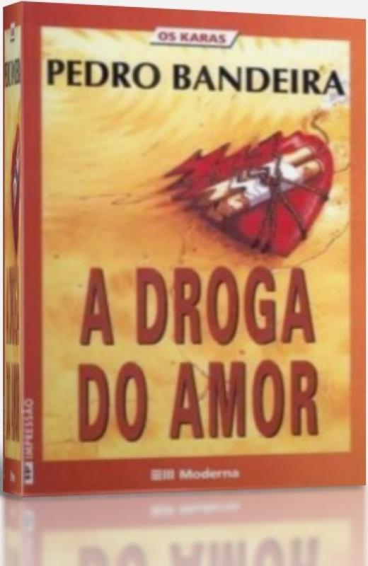 Capa de A droga do amor - Pedro Bandeira