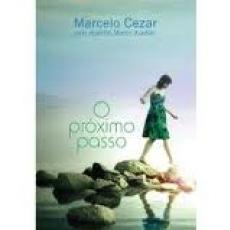 Capa de O próximo passo - Marcelo Cézar; Espírito Marco Aurélio