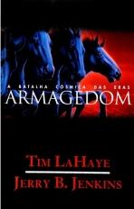 Capa de Armagedom - A batalha cósmica das Eras - Tim LaHaye e Jerry B. Jenkins