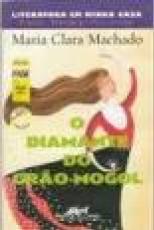 Capa de O diamante do Grão-Mogol - Maria Clara Machado