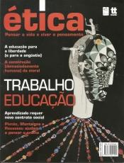 Capa de ÉTICA: TRABALHO, EDUCAÇÃO - Ana Claudia Ferrari, coordenadora, Clóvis de Barros Filho, organizador