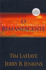 Capa de O Remanescente - No limiar do Armagedom - Tim LaHaye e Jerry B. Jenkins