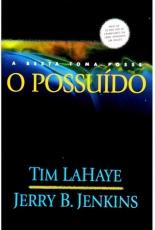 Capa de O Possuído - A besta toma posse - Tim LaHaye e Jerry B. Jenkins