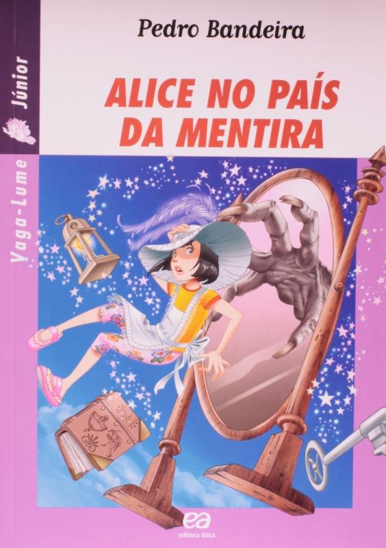 Capa de Alice no País da Mentira - Pedro Bandeira