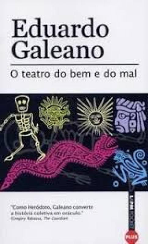 Capa de O teatro do bem e do mal - Eduardo Galeano
