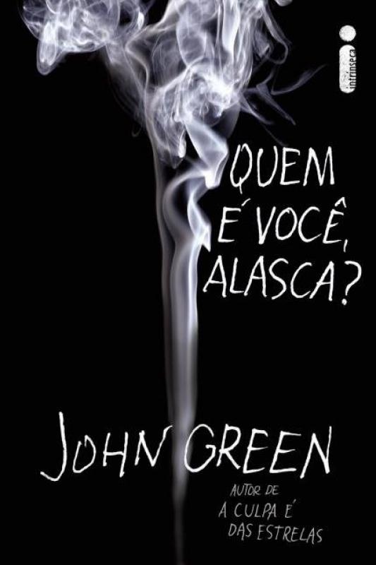 Capa de Quem é você, Alasca? - John Green