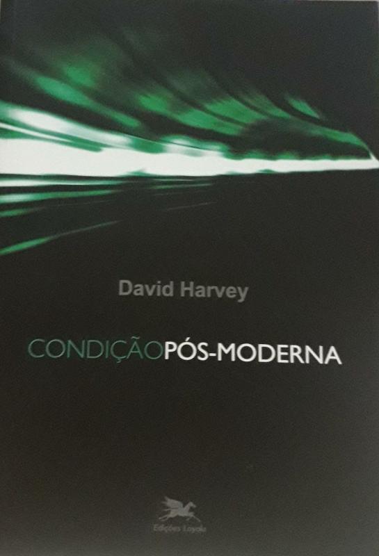 Capa de Condição pós-moderna - David Harvey