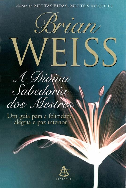 Capa de A Divina Sabedoria dos Mestres - Brian Weiss