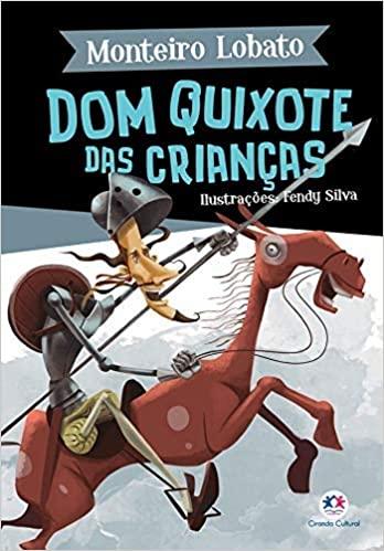 Capa de Dom Quixote das crianças - Monteiro Lobato
