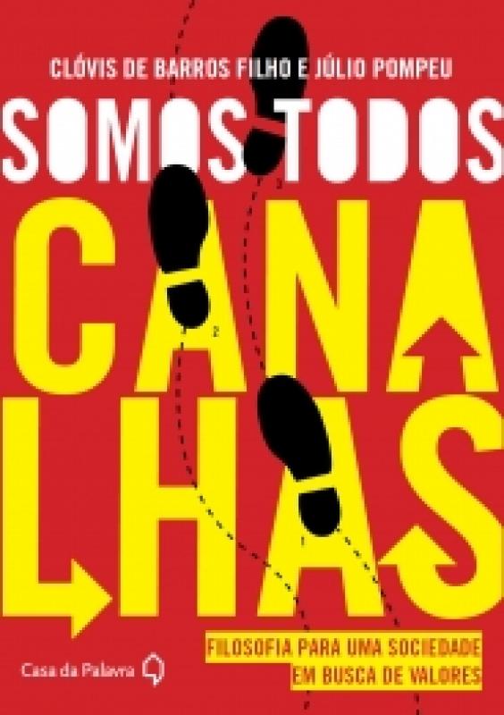 Capa de Somos todos canalhas - Clóvis de Barros Filho; Júlio Pompeu