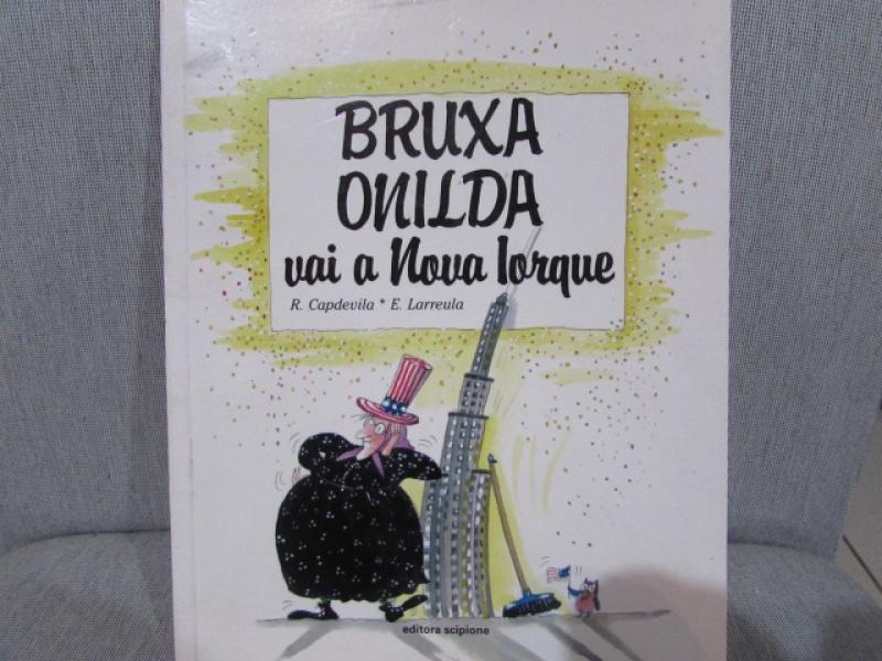 Capa de Bruxa Onilda vai a Nova Iorque - R. Capdevila; E. Larreula