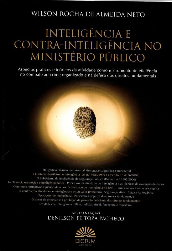 Capa de Inteligência e contra-inteligência no Ministério Público - Wilson Rocha de Almeida Neto