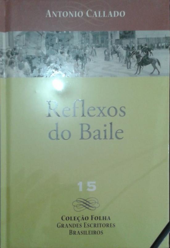Capa de Reflexos do baile - Antonio Callado
