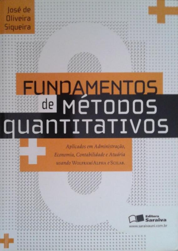 Capa de Fundamentos de métodos quantitativos - José de Oliveira Siqueira