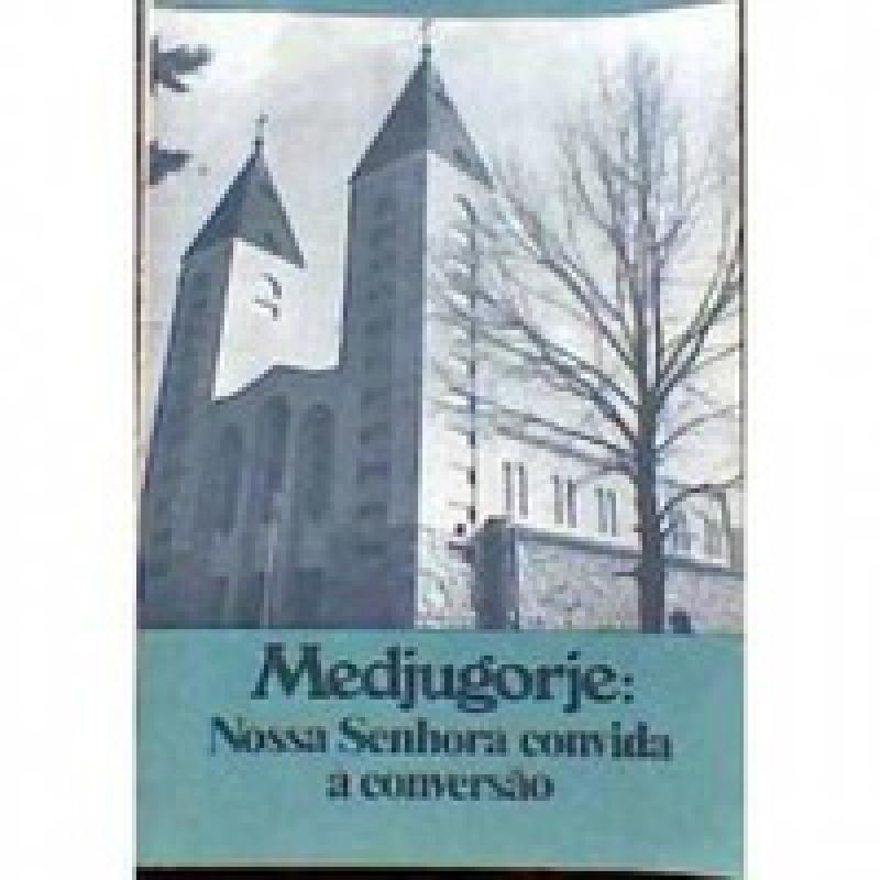 Capa de Medjugorje: Nossa Senhora convida à conversão - Pe. Jordão Maria Pessatti