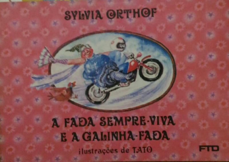 Capa de A fada sempre viva e a galinha-fada - Sylvia Orthof