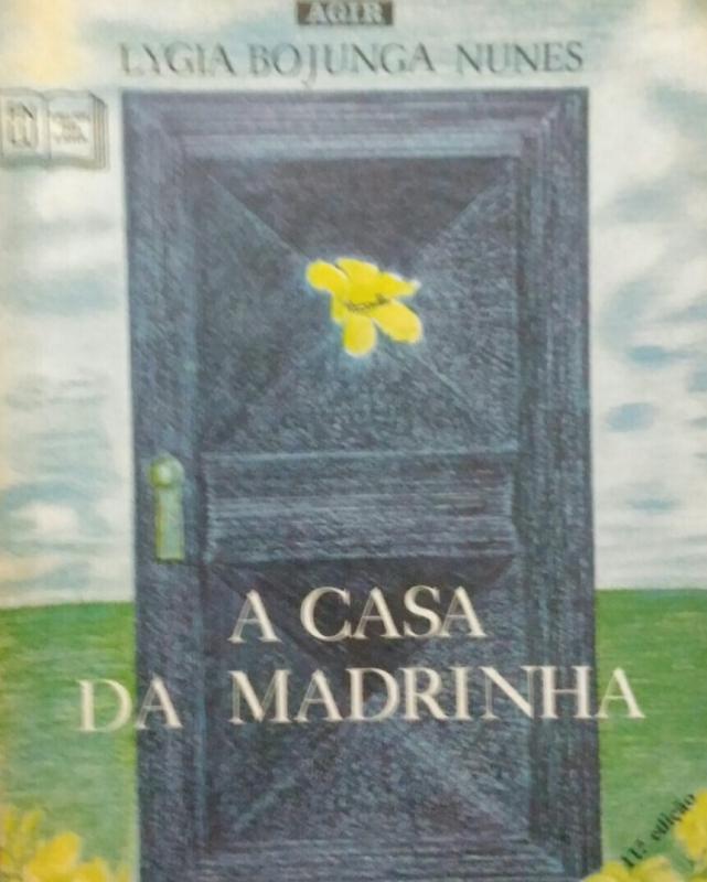 Capa de A casa da madrinha - Lygia Bojunga Nunes