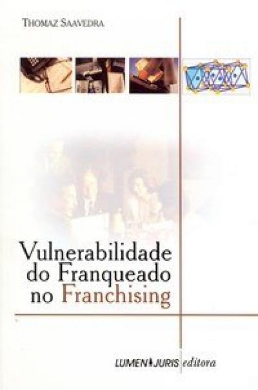 Capa de Vulnerabilidade do franqueado no Franchising - Thomaz Saavedra