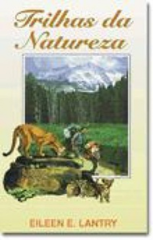 Capa de Trilhas da Natureza - Ellen E. Lantry