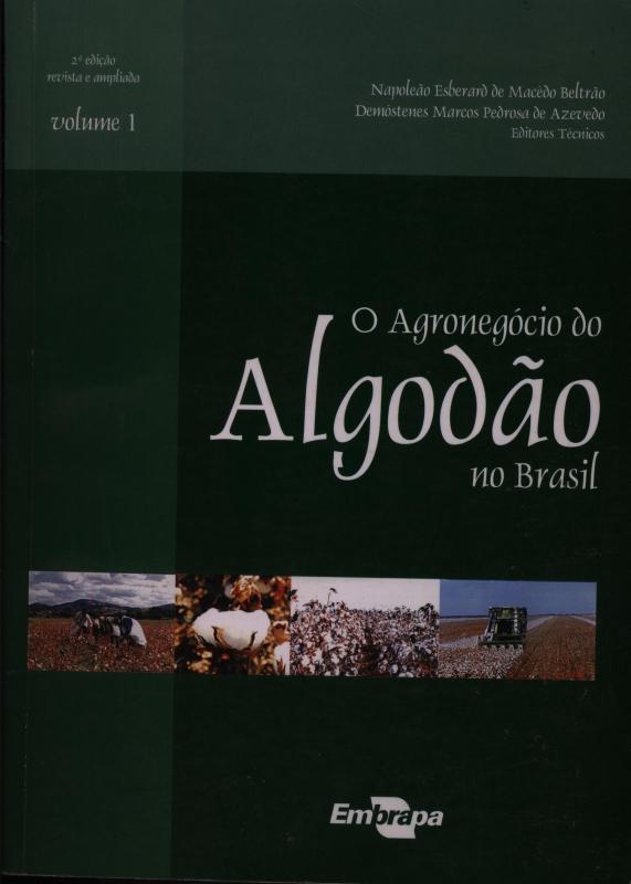 Capa de O Agronegócio do Algodão no Brasil - Napoleão de Macêdo Beltrão Demóstenes Marcos Pedrosa de Azevedo