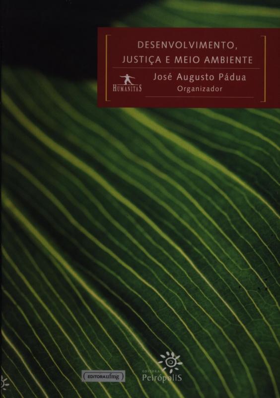 Capa de Desenvolvimento, Justiça E Meio Ambiente - José Augusto Pádua
