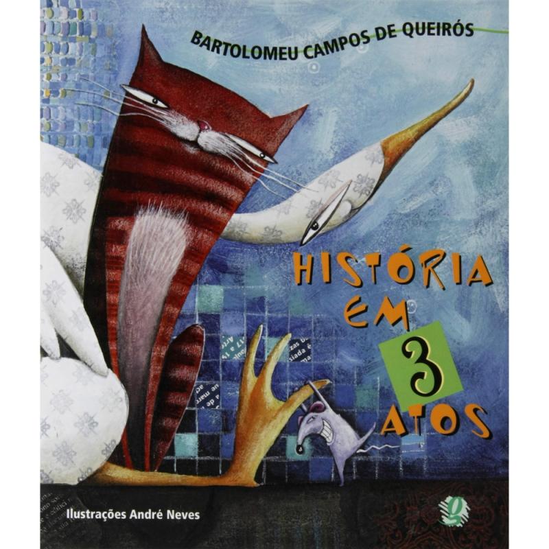 Capa de História em 3 atos - Bartolomeu Campos de Queirós