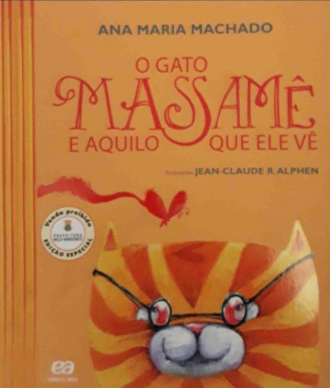 Capa de O gato massamê e aquilo que ele vê - Ana Maria Machado