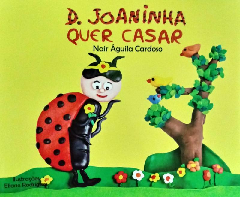 Capa de Dona Joaninha quer casar - Nair Águila Cardoso