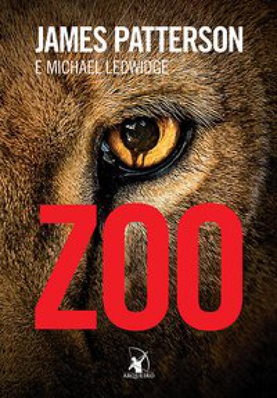 Capa de Zoo - James Patterson; Michael Ledwidge