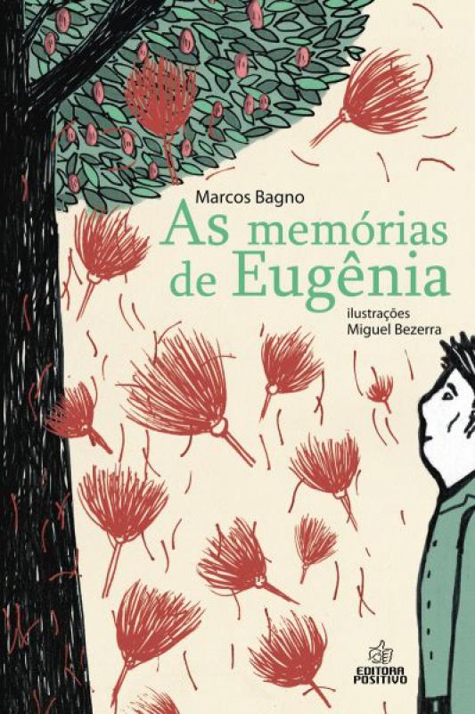 Capa de As memórias de Eugênia - Marcos Bagno