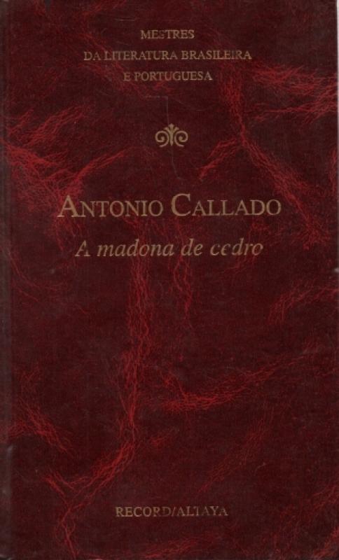 Capa de A madona de cedro - Antonio Callado