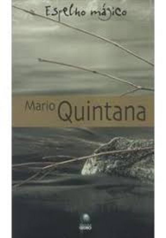 Capa de Espelho mágico - Mário Quintana