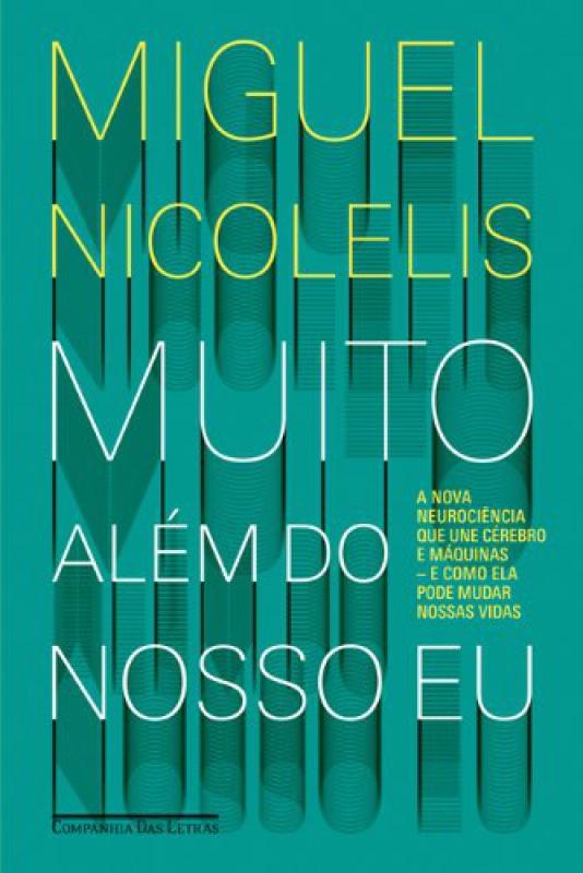 Capa de Muito além do nosso eu - Miguel Nicolelis