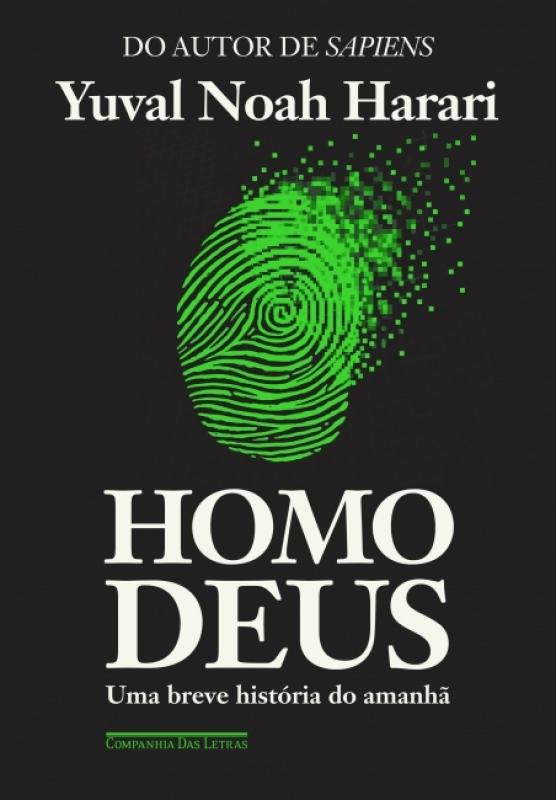 Capa de Homo Deus - Yuval Noah Harari