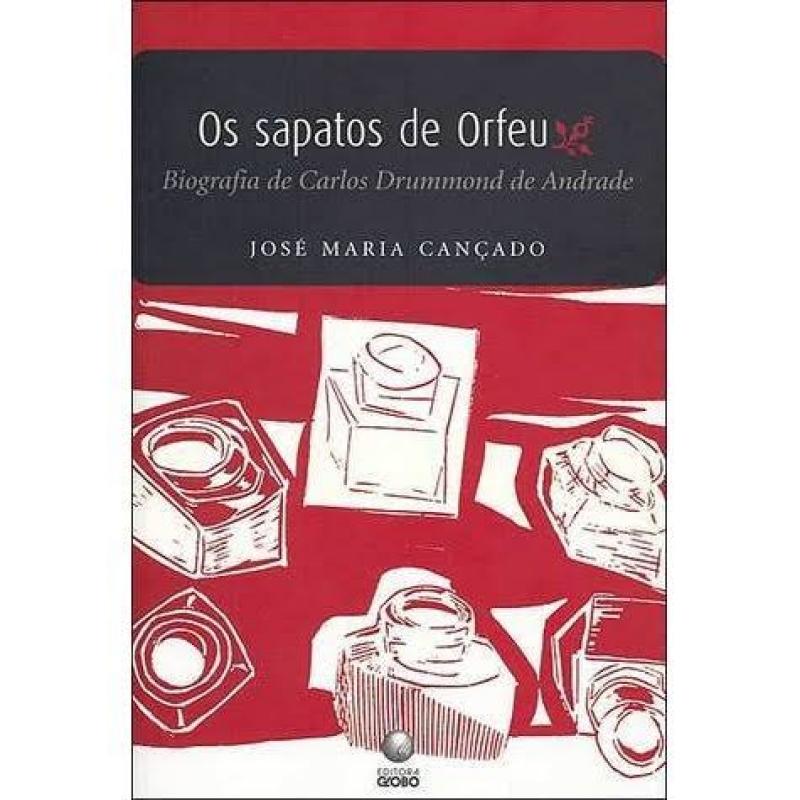 Capa de Os sapatos de Orfeu - José Maria Cançado