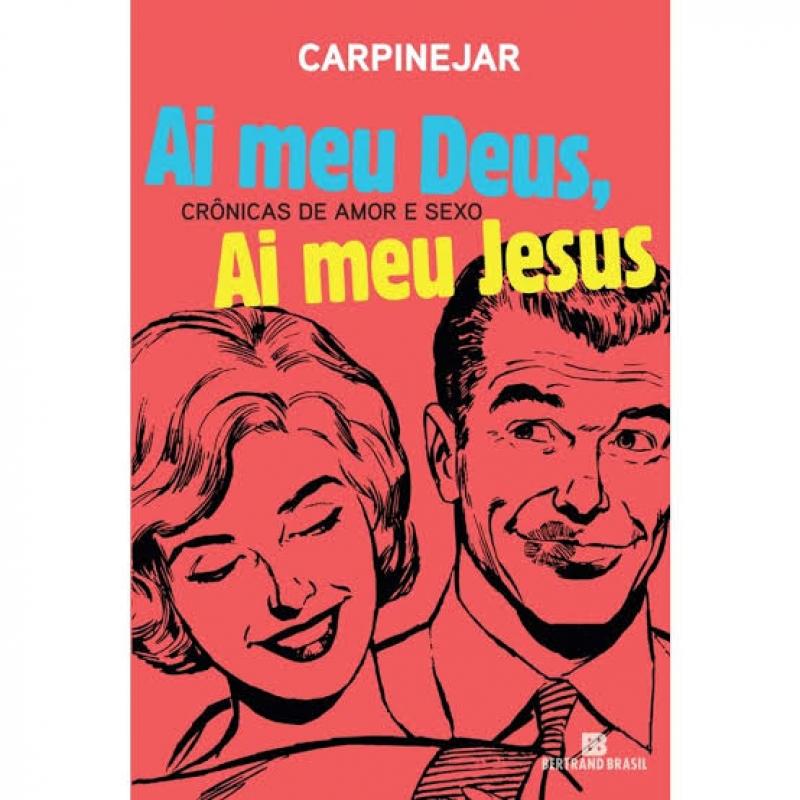 Capa de Ai meu Deus, ai meu Jesus - Fabrício Carpinejar