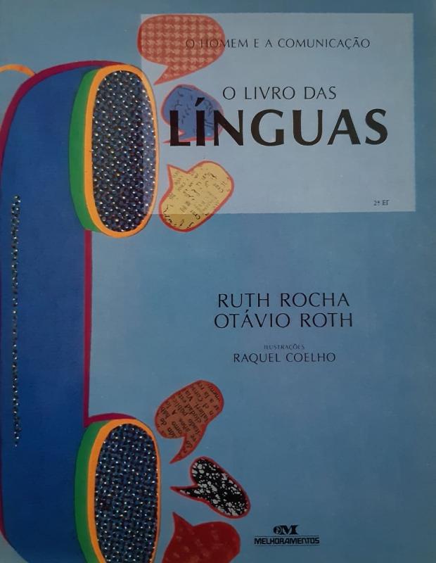 Capa de O livro das línguas - Ruth Rocha; Otávio Roth