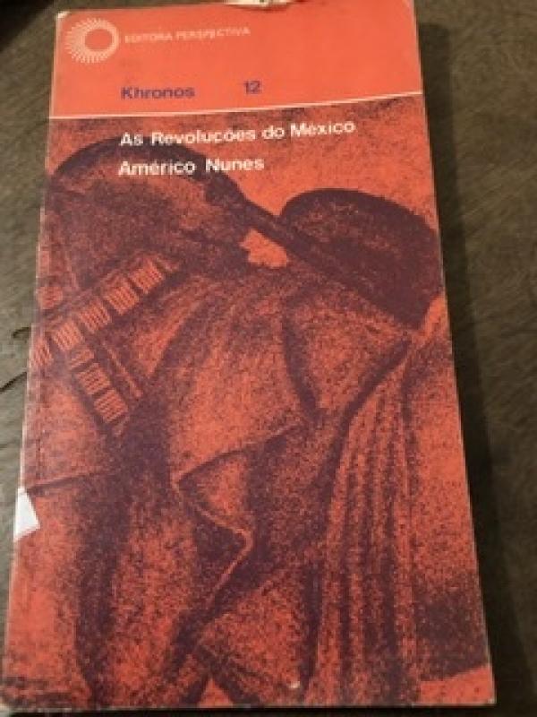 Capa de As revoluções do Mexico - Américo Nunes