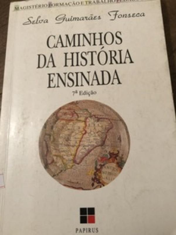 Capa de Caminhos da História Ensinada - Selva Guimarães Fonseca