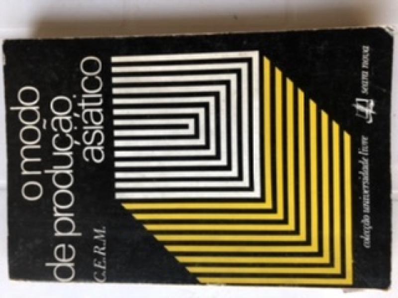 Capa de O Modo de produção Asiático - J. Chesneaux; M Godelier; C.Parain; J. Suret-Canale; H.Antoniadis-Bibicou; G.A. Melekechvili;