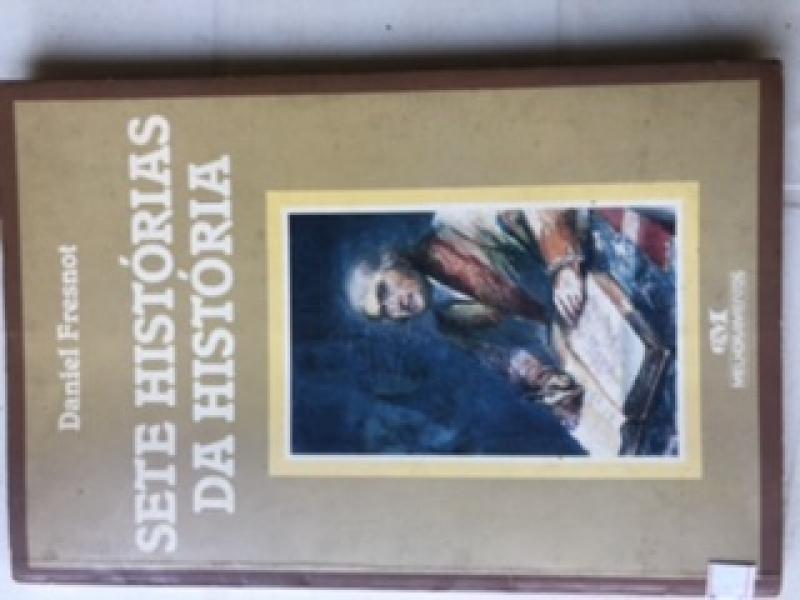 Capa de Sete Histórias da História - Daniel Fresnot