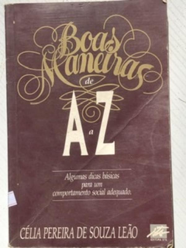 Capa de Boas Maneiras de A a Z - Célia Pereira de Souza Leão