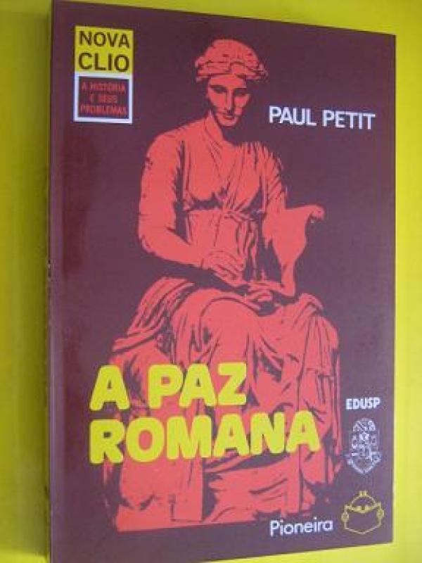 Capa de A Paz Romana - Paul Petit
