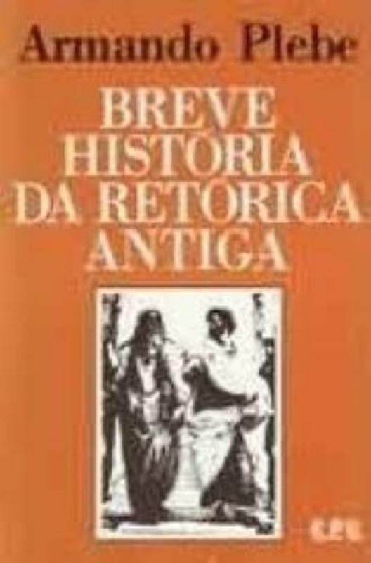 Capa de Breve História da Retórica Antiga - Armando Plebe
