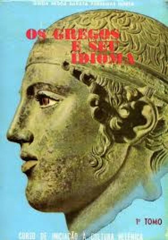 Capa de Os gregos e seu idioma tomo 1 - Guida Barata Parreiras Horta