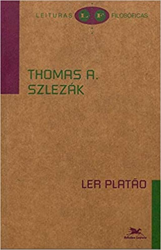 Capa de Ler Platão - Thomas A. Szlezák