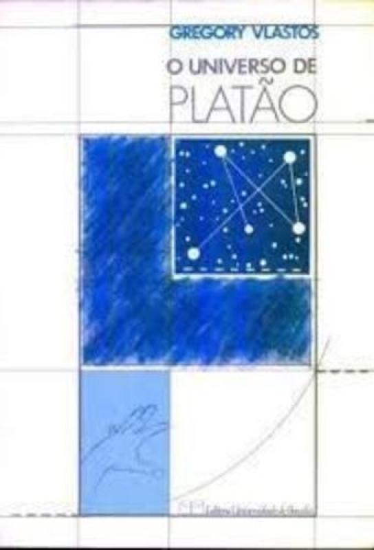 Capa de O universo de Platão - Gregory Vlastos