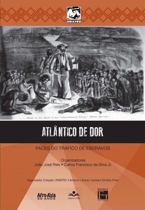 Capa de Atlântico de dor - João José Reis; Carlos da Silva Jr.