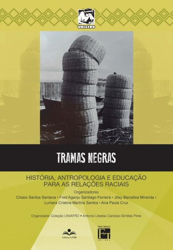Capa de Tramas negras - Clíssio Santos Santana; Fred Aganju Santigo Ferreira; Jôsy Barcellos Miranda; Lumara Cristina Martins Santos; Ana Paula Cruz