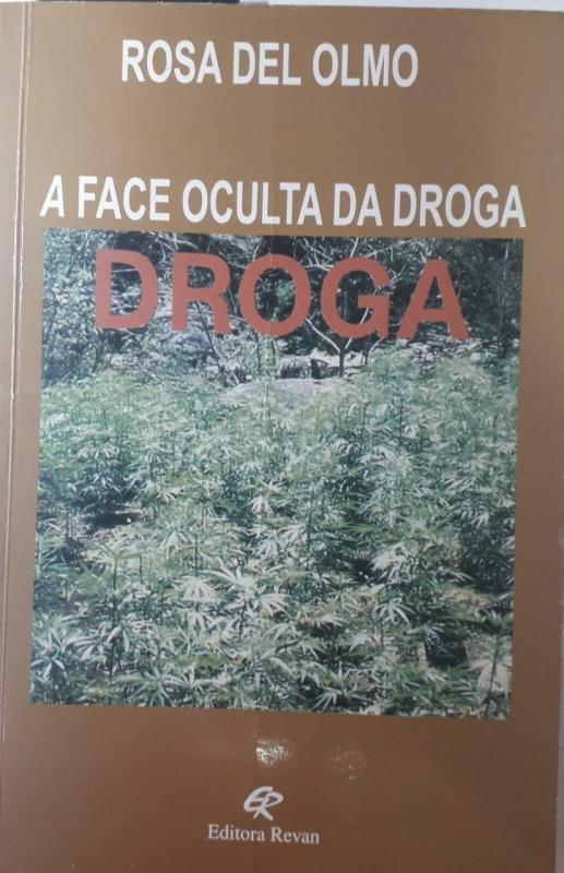 Capa de A face oculta da droga - Rosa del Olmo